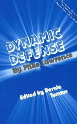 Dynamic Defense By Lawrence, Mike