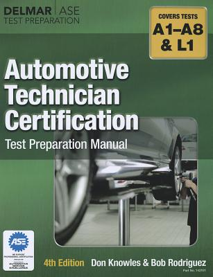 Automotive Technician Certification Test Preparation Manual By Knowles, Don